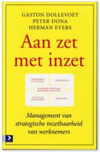 inzetbaarheid als service Herman Evers Gaston Dollevoet aan zet met inzet managementboek